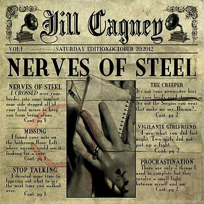 "Jill Cagney ""Nerves of Steel"""
